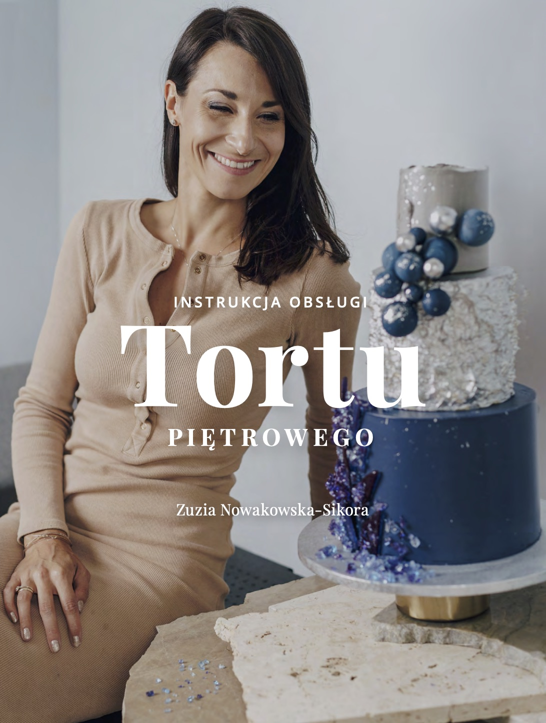 instrukcja obslugi tortu Zuzanna Nowakowska Sikora eBook KUP TERAZ
